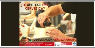Degustación Cerveza  Grana - Área Comercial Emprendedora
